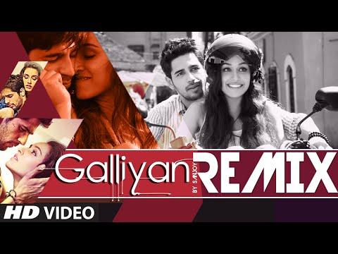 """""""Ek Villain"""": Teri Galiyan Official Remix FULL VIDEO SONG   Sanjoy   Ankit Tiwari"""