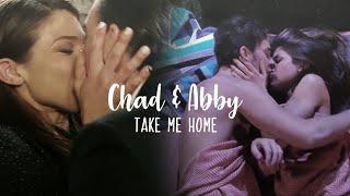 Chad/Abby || Take me home
