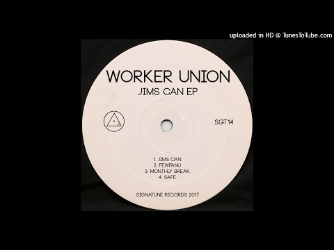 Worker Union - Jims Can