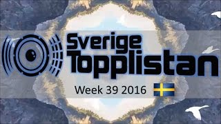 The Official Swedish Singles Chart TOP 20 | Week 39, September 24th 2016