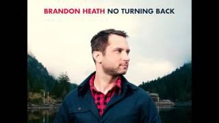 Brandon Heath - No Turning Back (Full Album)