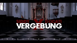INFECTION (SIDDY x DOCATI) - VERGEBUNG [OFFICIAL VIDEO]