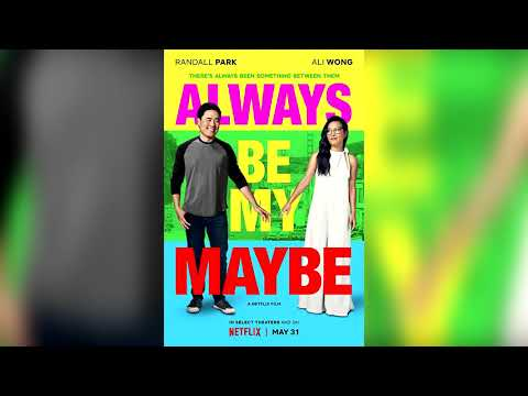 Always Be My Maybe Trailer Song - Always Be My Baby