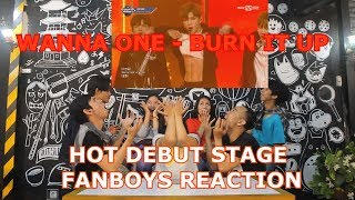 WANNA ONE - BURN IT UP Debut Stage Reaction Fanboys Version | So Damn Hot