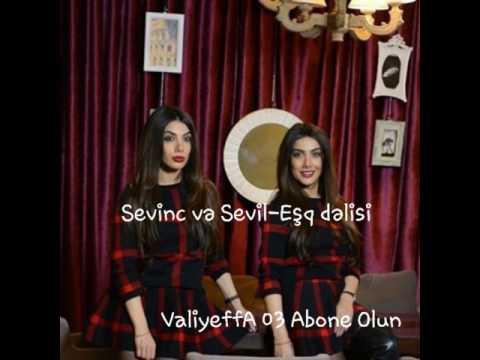 Sevil & Sevinc- Eşq dəlisi Mahnı Sözləri (Lyrics)
