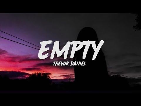 Trevor Daniel - Empty (Lyrics)