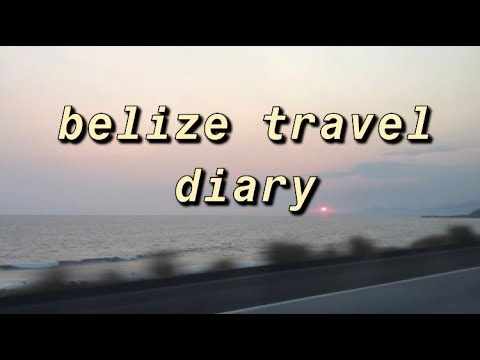 Belize-Travel Diary