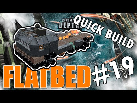 From the Depths Quick Build #19 - Flatbed