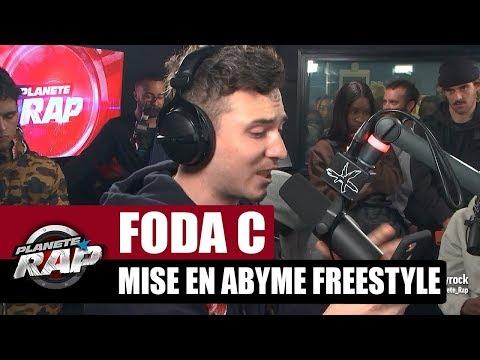 Foda C - Mise en abyme Freestyle #PlanèteRap