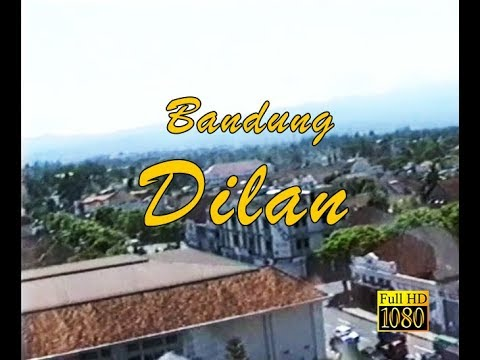 Bandung: Dilan 1990