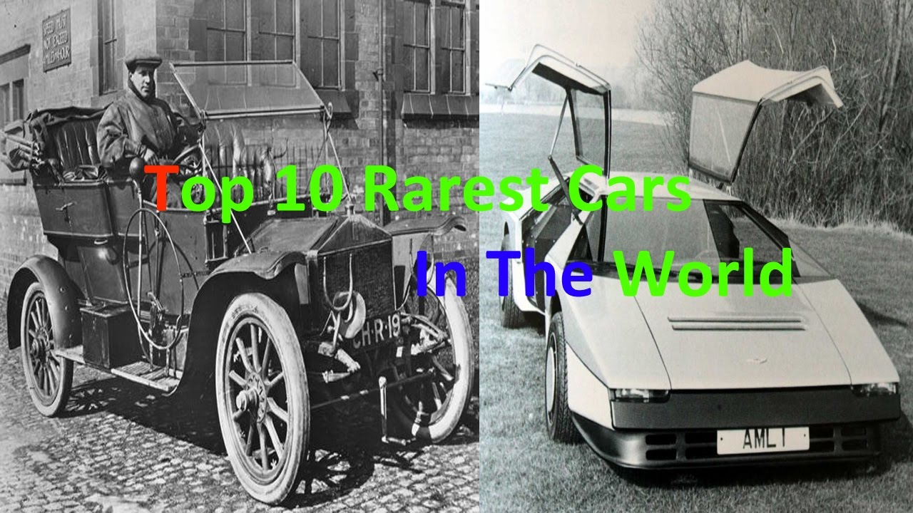 Top 10 Rarest Cars In The World - YouTube