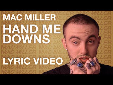 Mac Miller - Hand Me Downs