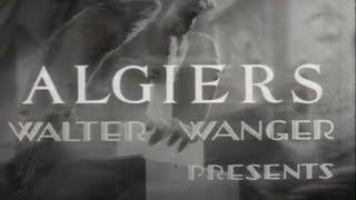Алжир - американский фильм-драма 1938 года. Режисер Джон Кромвелл