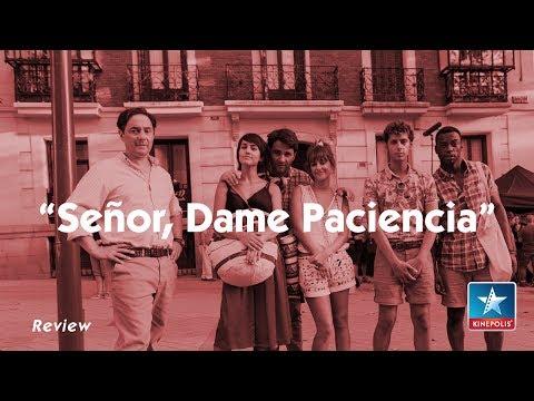 Señor, Dame Paciencia | Review