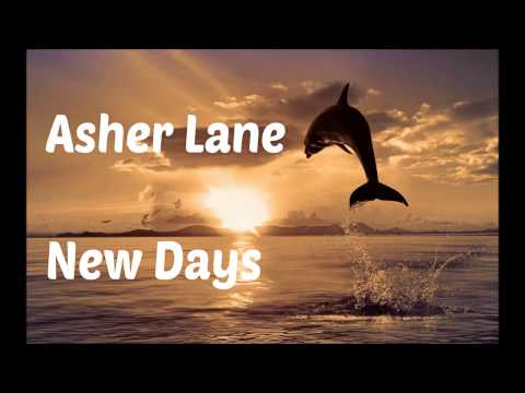 Asher Lane - New Days (Nivea Soundtrack with Lyrics in Description)