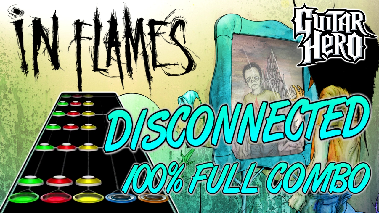 In Flames - Disconnected 100% Full Combo - YouTube
