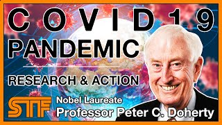 Peter Doherty - Covid19 Pandemic: Research & Action