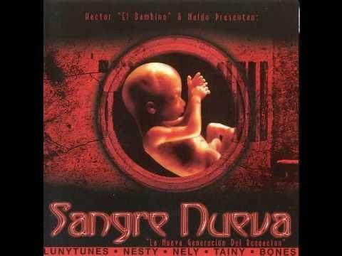 Hector El Bambino & Naldo - Sangre Nueva (Disco Completo) [2005]