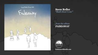 Snow Roller - Ball Don