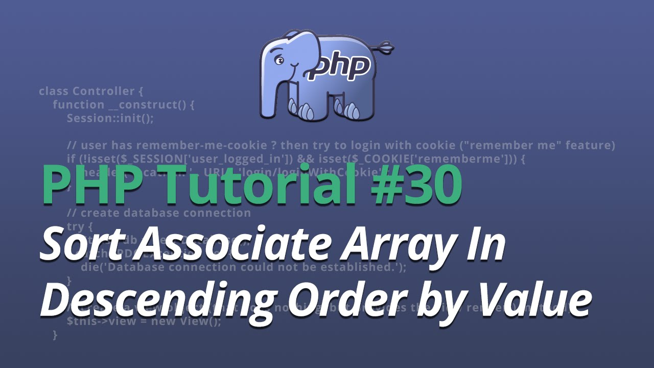 PHP Tutorial - #30 - Sort Associate Array In Descending Order by Value