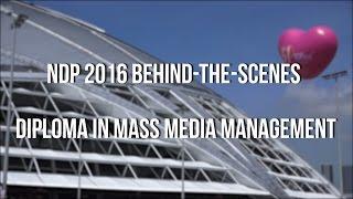 Behind the Scenes: NDP 2016