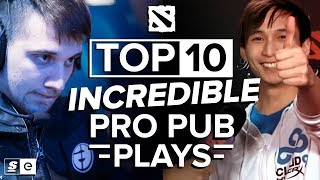 The Top 10 Incredible Pro Pub Plays in Dota 2