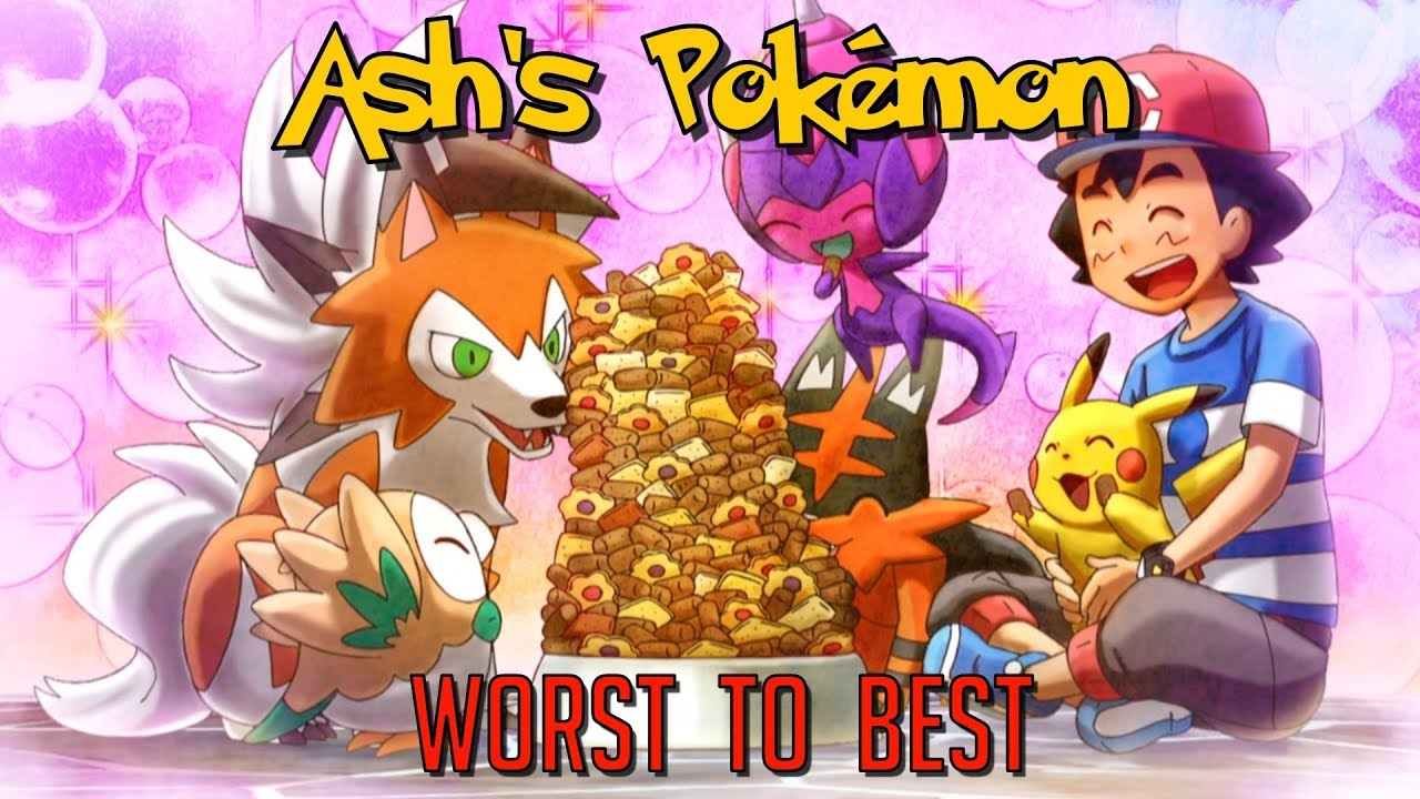 Every Ash Ketchum Companion Ranked From Worst To Best Remastered Youtube