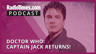 Doctor Who: Captain Jack Harkness is back!