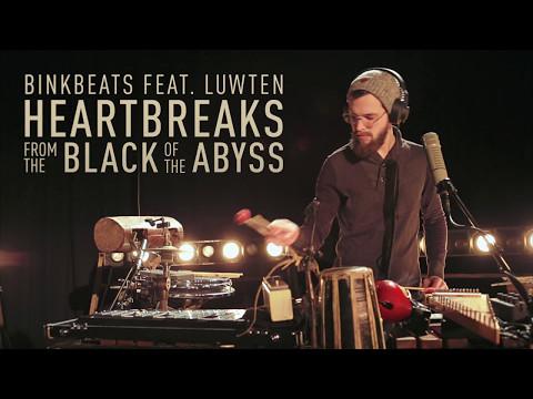 BINKBEATS - Heartbreaks from the Black of the Abyss feat. Luwten