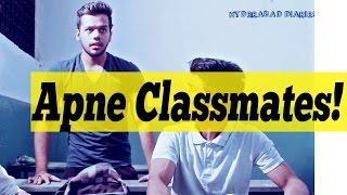 Hyderabad Diaries-Apne Classmates