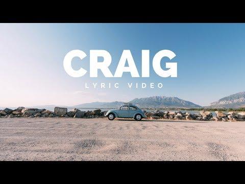 Craig - Walker Hayes   Lyric Video