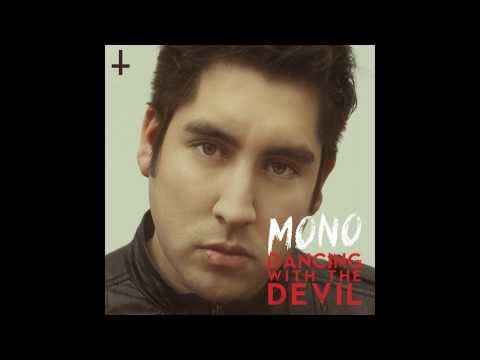 MONO - Dancing With The Devil (Audio)