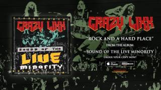 """Crazy Lixx – """"Rock and a Hard Place"""" (Official Audio)"""