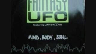 Fantasy UFO - Mind, Body, Soul
