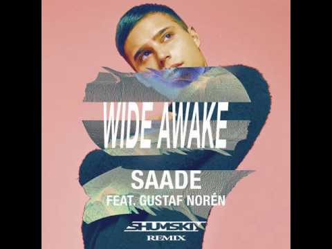 Eric Saade feat. Gustaf Noren - Wide Awake (Filatov