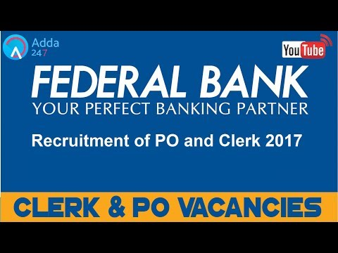 Federal Bank PO & Clerk  Recruitment Vacancies 2017 | Online Coaching for SBI IBPS Bank PO