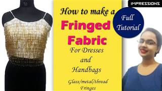 How to make a fringe fabric- For handbags and dresses| In Hindi | English subtitles