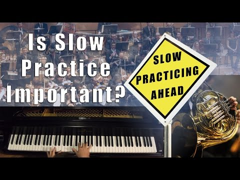 Is Slow Practice Important? Music Questions