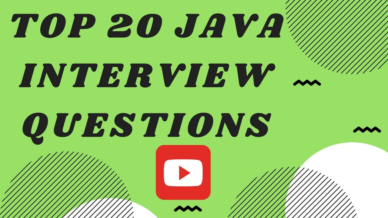 top java interview question and answers top 20 java interview question and answers