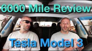 Tesla Model 3 6000 mile review