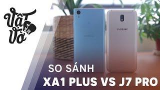 So sánh chi tiết Sony XA1 Plus và Galaxy J7 Pro