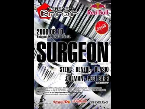 Surgeon - Live @ Psystem Error, Budapest 2006-06-10 Part 1