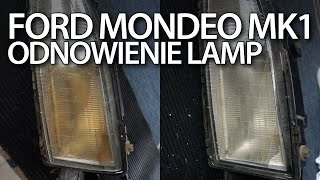 Ford Mondeo MK1 żółknące lampy, odnowienie reflektora