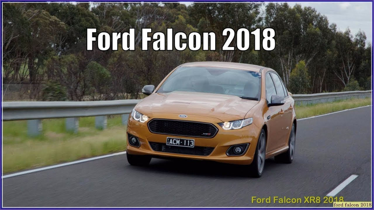 New Ford Falcon 2018 XR8 Interior Exterior Review  YouTube