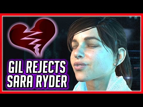 Mass Effect Andromeda 💔 Sara Ryder Rejected by Gil