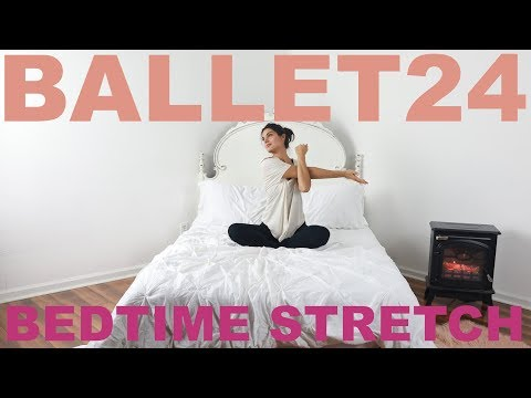 Ballet Workout: Bedtime Stretches to Relax and Unwind
