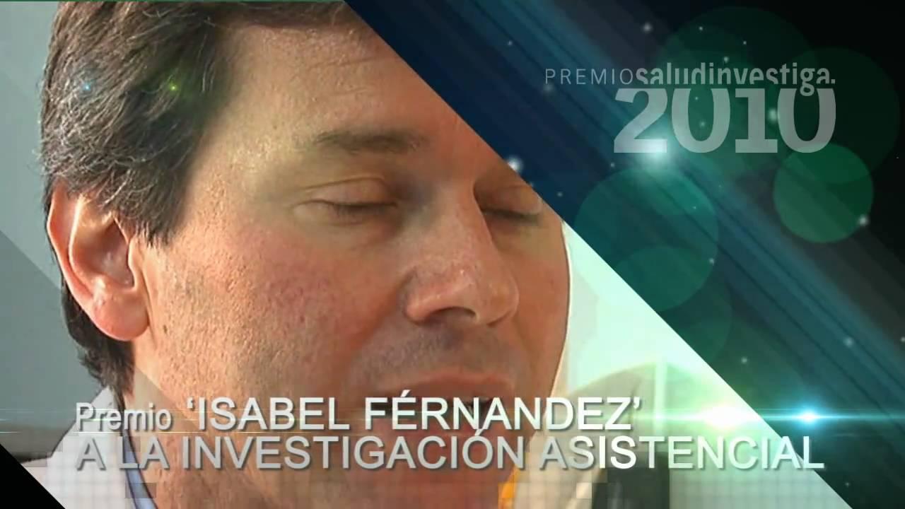 Jesus Rodriguez Banos.Premios Salud Investiga 2010 Modalidad Isabel Fernandez A La Investigacion Asistencial