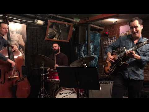 Jonathan Kreisberg Quartet at Smalls Jazz Club  - The Song is You