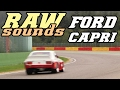 RAW sounds - Ford Capri RS 3100