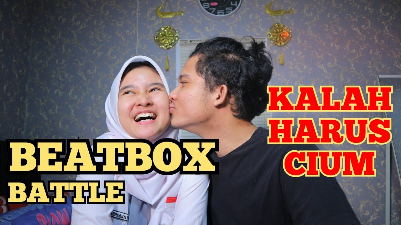 BEATBOX BATTLE Ft RENI KALAH CIUM PART II